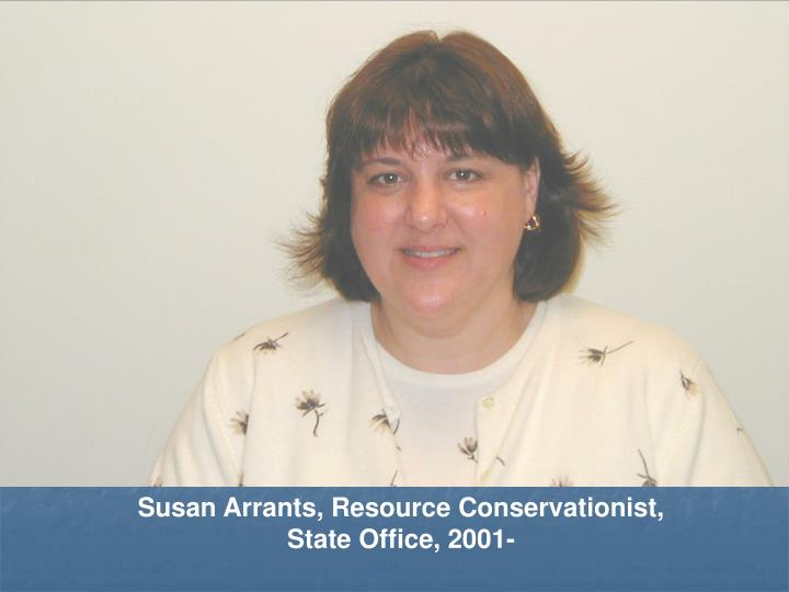 Susan Arrants, Resource Conservationist, State Office, 2001-