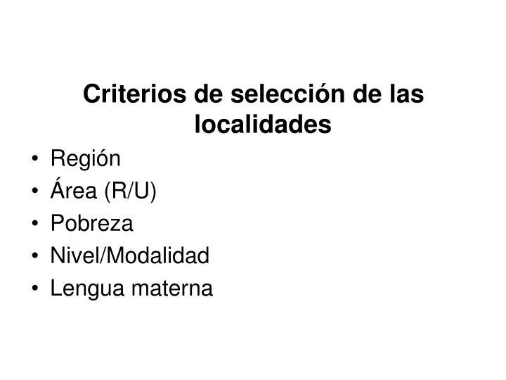 Criterios de selección de las localidades