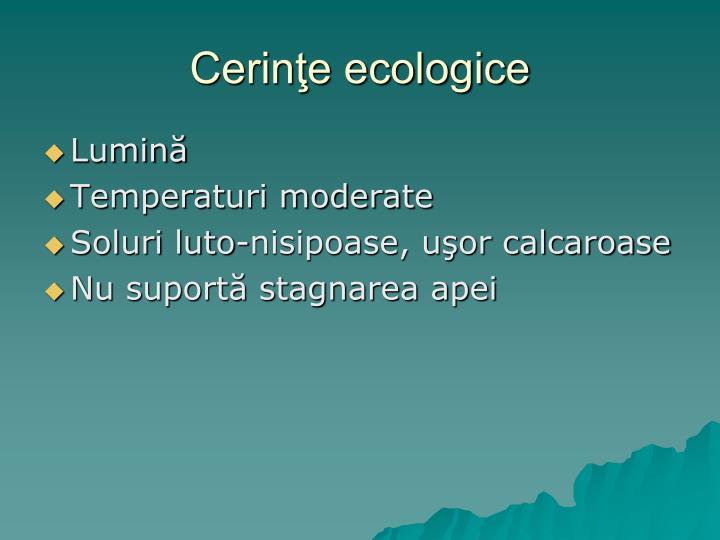 Cerinţe ecologice