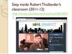 step inside robert thollander s classroom 2011 12