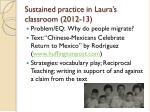 sustained practice in laura s classroom 2012 13