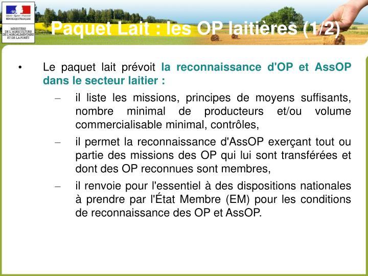 Paquet Lait : les OP laitières (1/2)