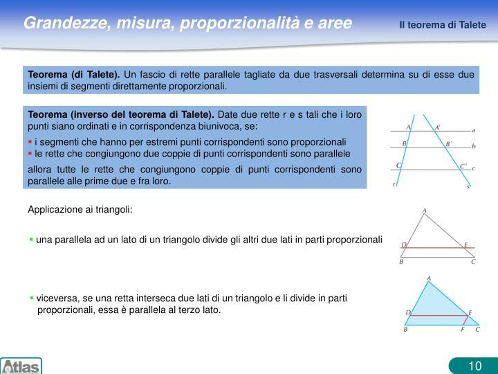 una parallela ad un lato di un triangolo divide gli altri due lati in parti proporzionali