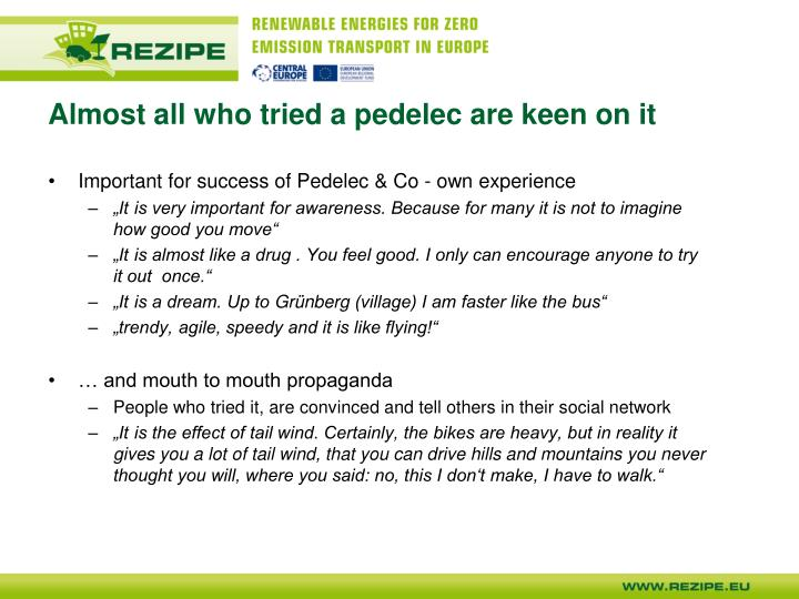 Almost all who tried a pedelec are keen on it