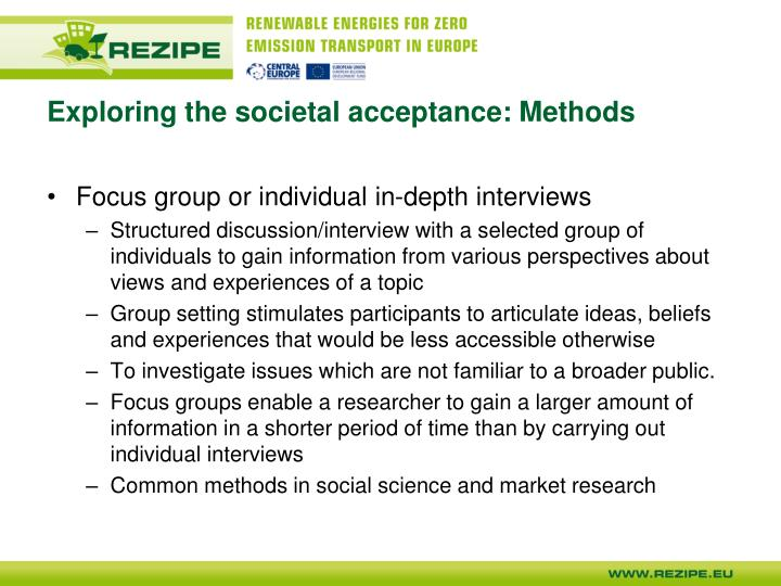 Exploring the societal acceptance: Methods