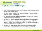 exploring views of zem topics