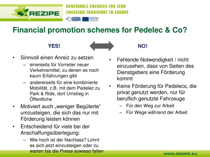 Financial promotion schemes for Pedelec & Co?