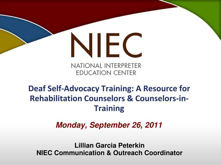 Deaf self advocacy training a resource for rehabilitation counselors counselors in training