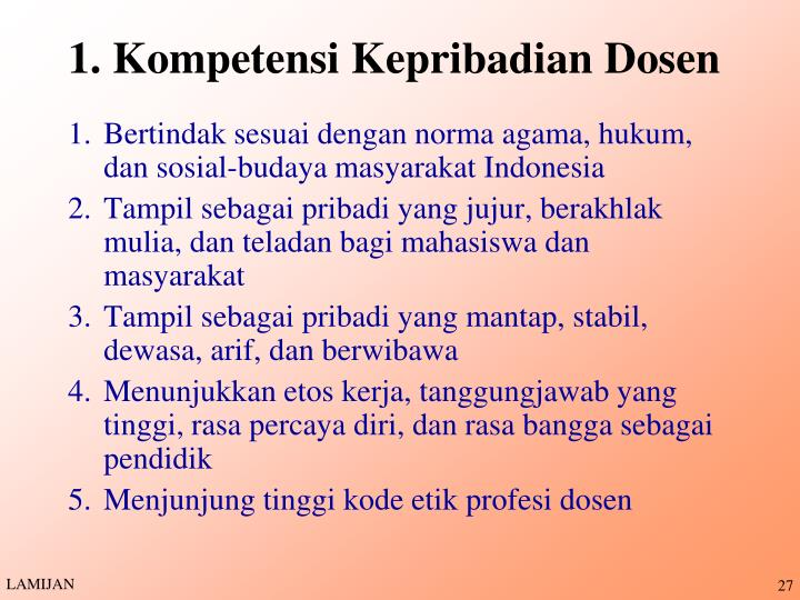 1. Kompetensi Kepribadian Dosen