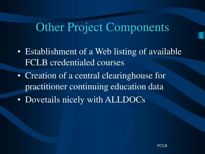 Other Project Components