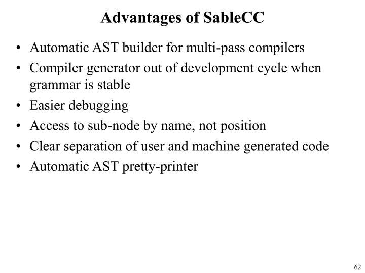 Advantages of SableCC