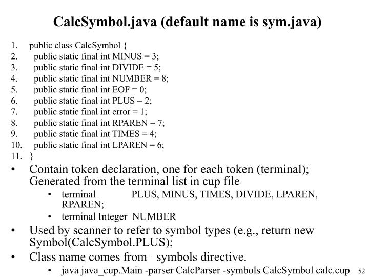 CalcSymbol.java (default name is sym.java)