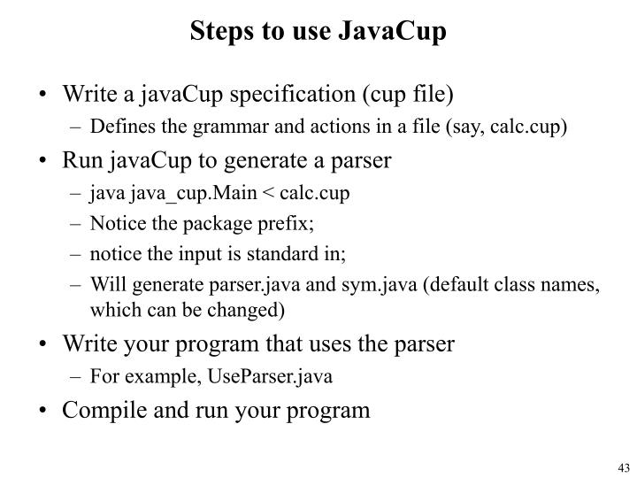 Steps to use JavaCup