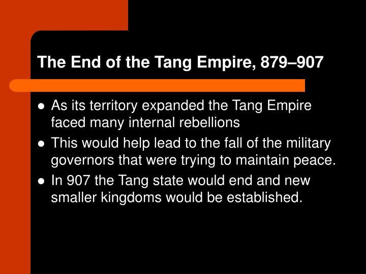 The End of the Tang Empire, 879–907