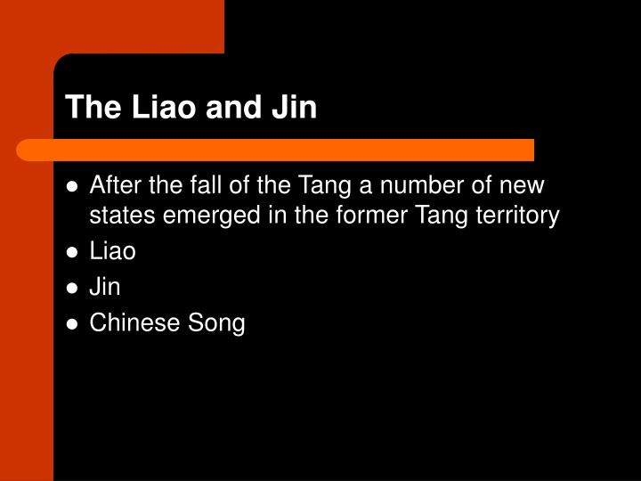 The Liao and Jin