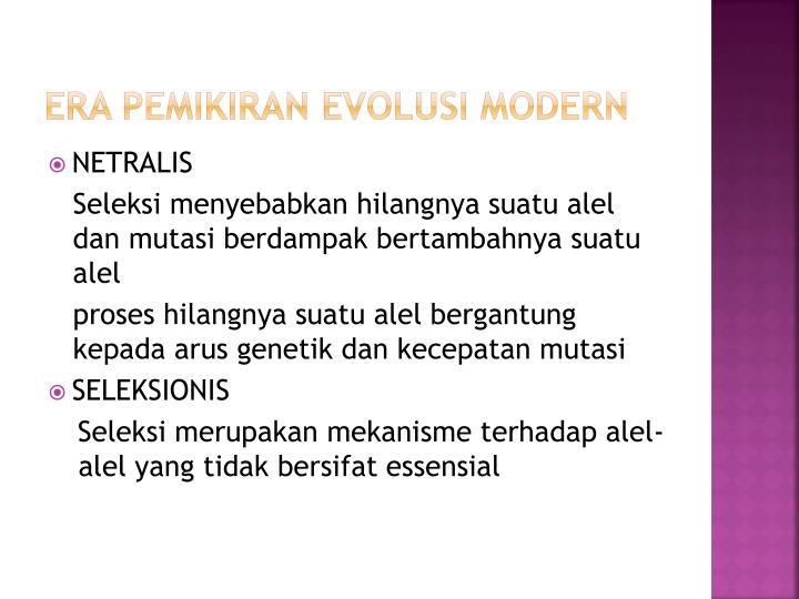 ERA PEMIKIRAN EVOLUSI MODERN