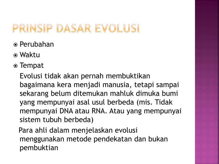 PRINSIP DASAR EVOLUSI