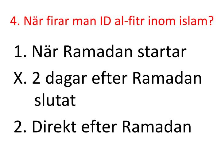 4. När firar man ID al-
