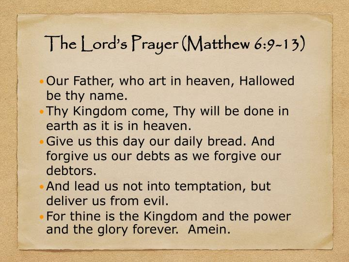 The Lord's Prayer (Matthew 6:9-13)