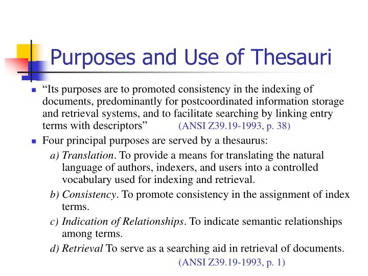 Purposes and Use of Thesauri