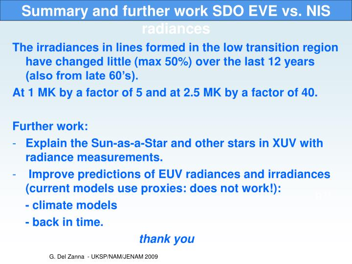 Summary and further work SDO EVE vs. NIS radiances