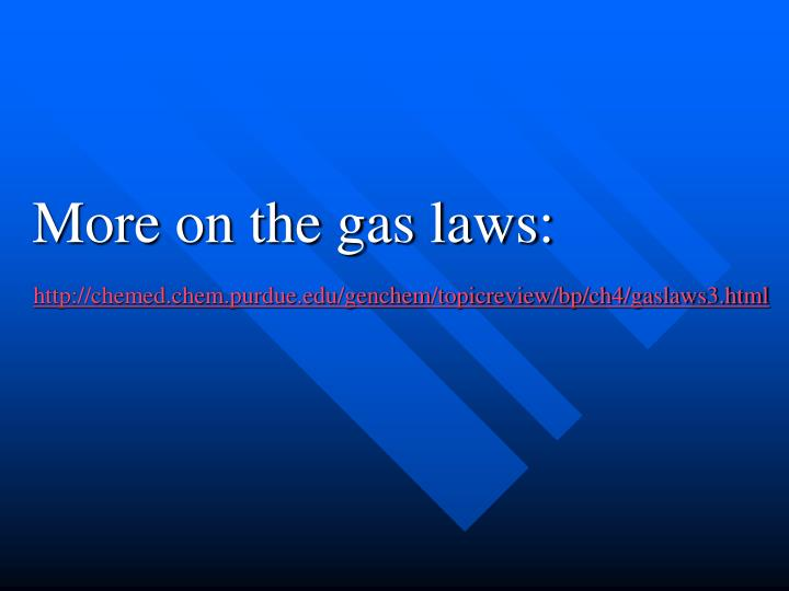More on the gas laws: