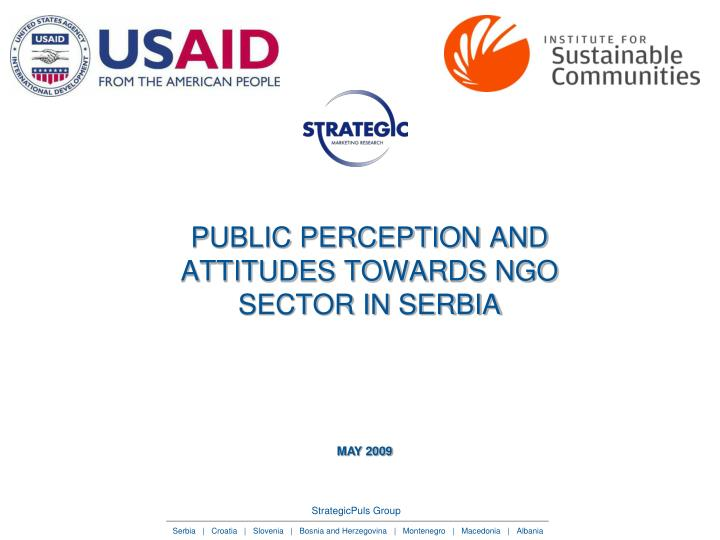 Public perception and attitudes towards ngo sector in serbia