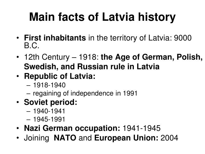 Main facts of Latvia history