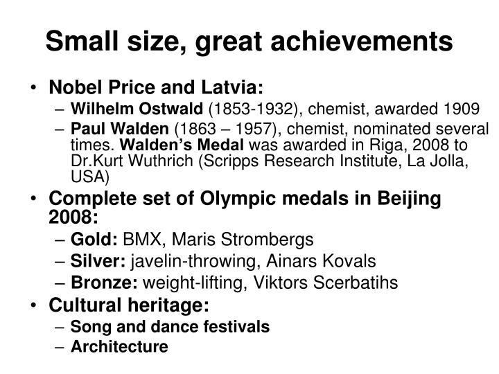 Small size, great achievements