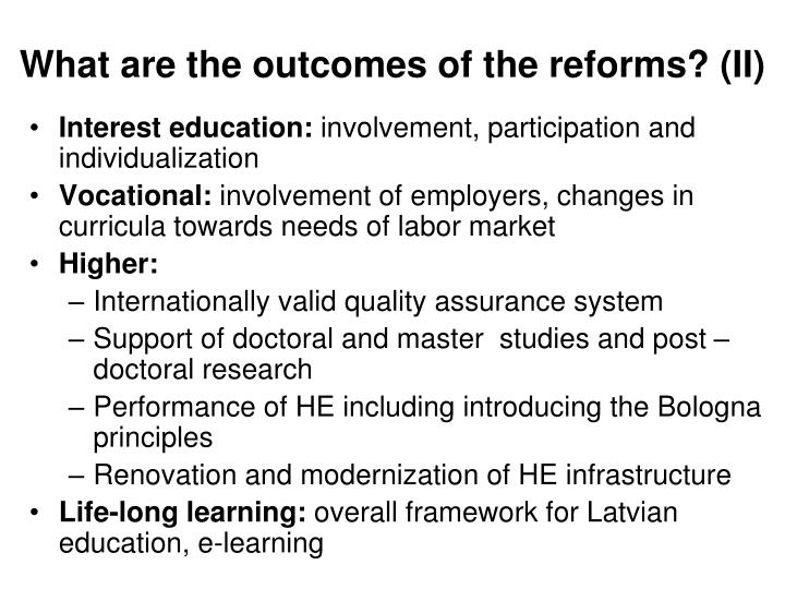 What are the outcomes of the reforms? (II)