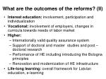what are the outcomes of the reforms ii