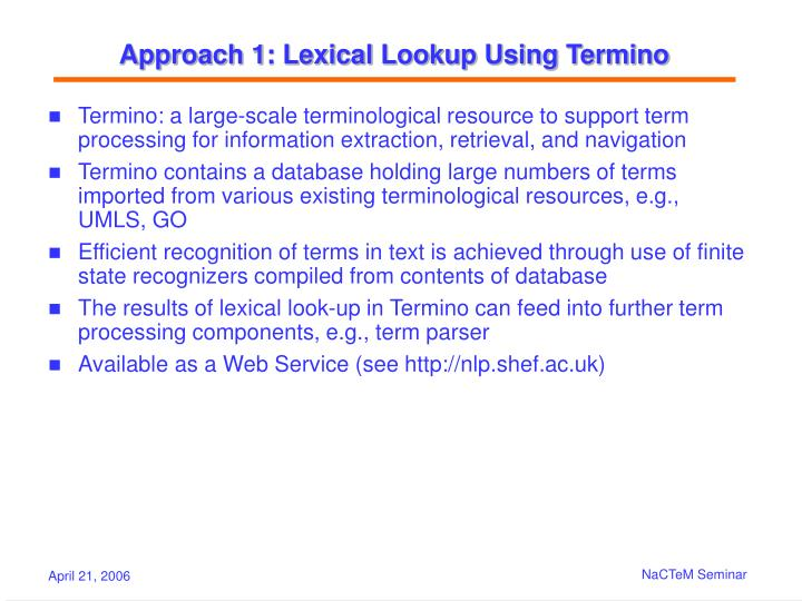 Approach 1: Lexical Lookup Using Termino
