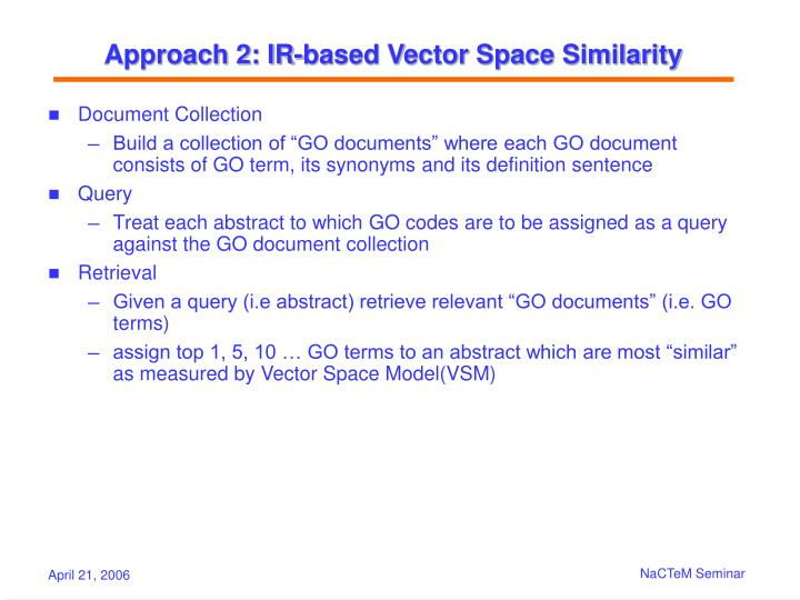 Approach 2: IR-based Vector Space Similarity
