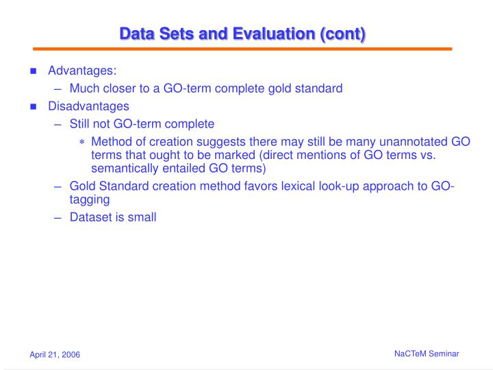 Data Sets and Evaluation (cont)