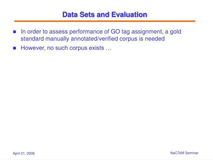 Data Sets and Evaluation