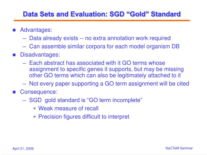"Data Sets and Evaluation: SGD ""Gold"" Standard"