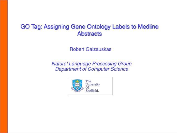 Go tag assigning gene ontology labels to medline abstracts