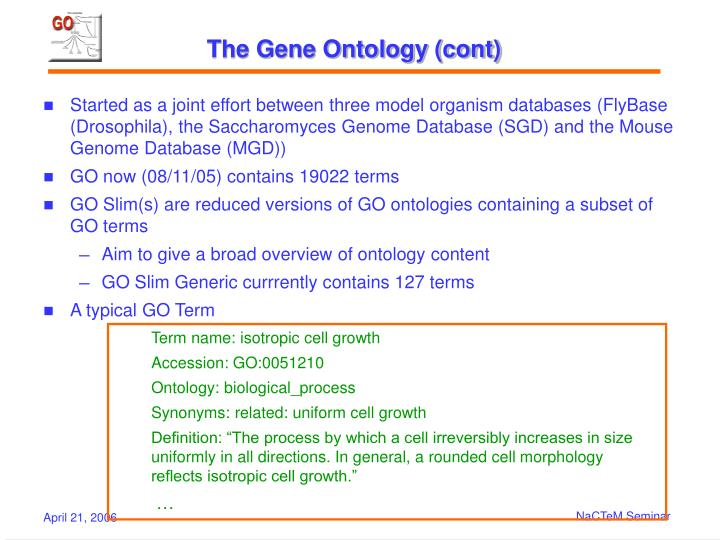 The Gene Ontology (cont)