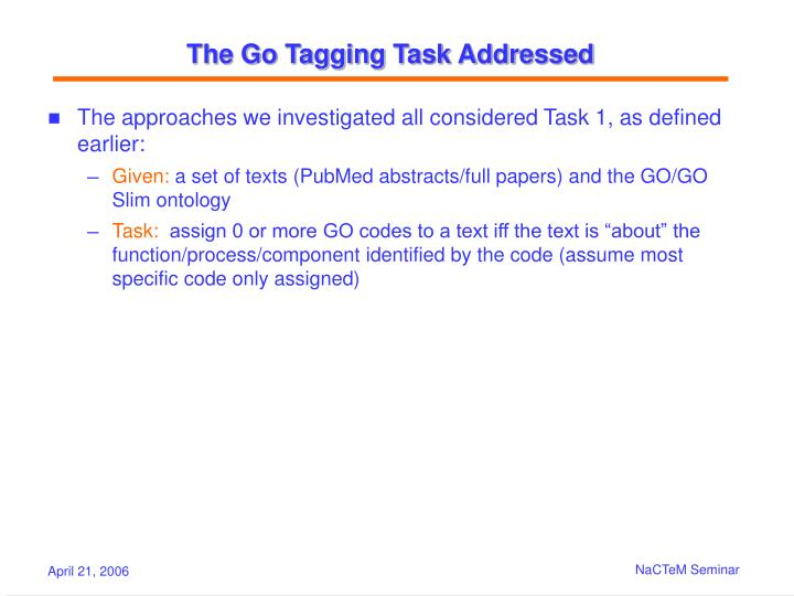 The Go Tagging Task Addressed