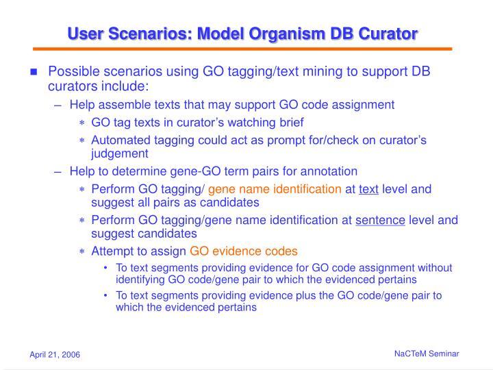 User Scenarios: Model Organism DB Curator