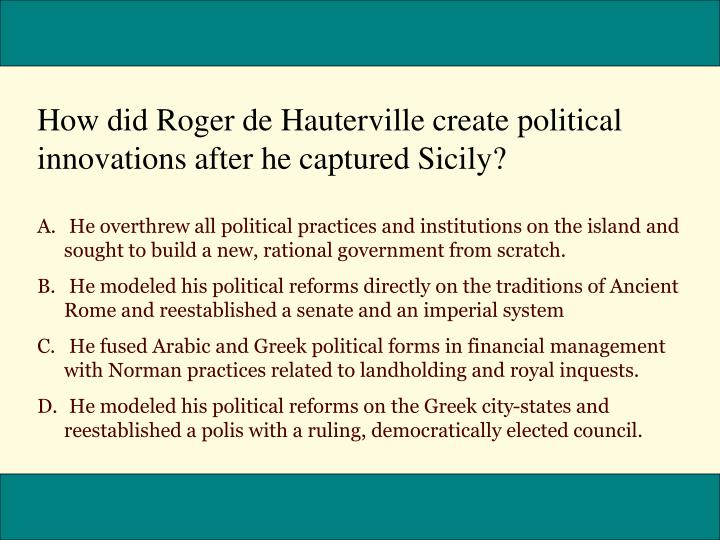 How did Roger de Hauterville create political innovations after he captured Sicily?