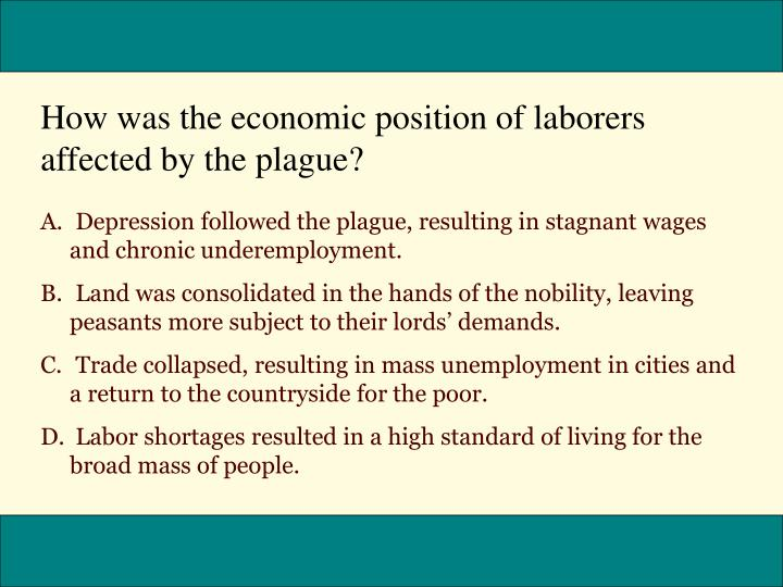 How was the economic position of laborers affected by the plague?