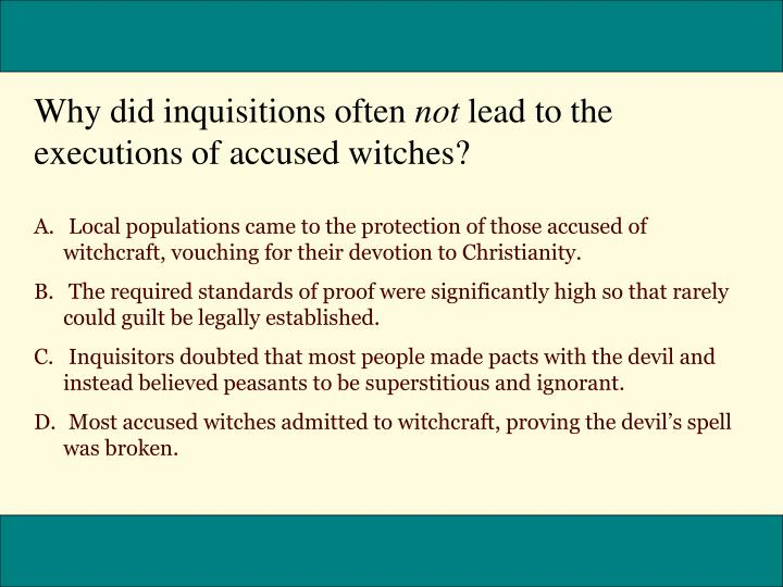 Why did inquisitions often