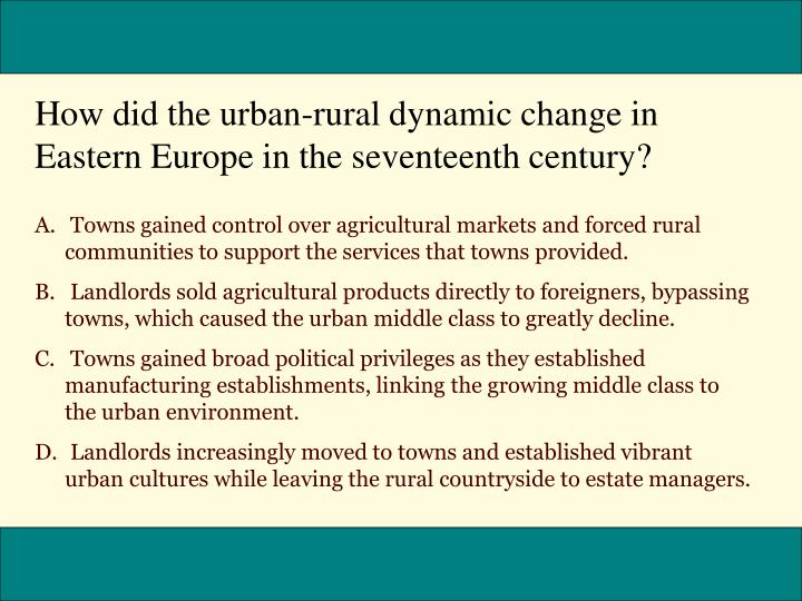 How did the urban-rural dynamic change in Eastern Europe in the seventeenth century?