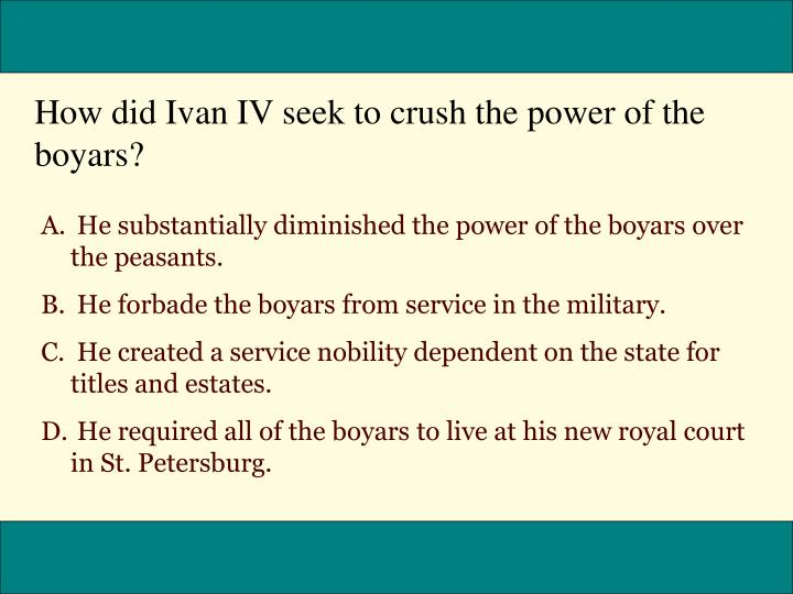 How did Ivan IV seek to crush the power of the boyars?