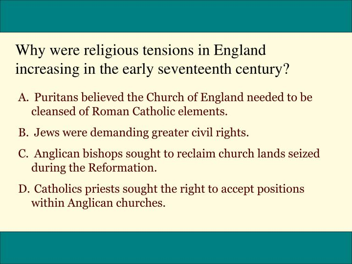 Why were religious tensions in England increasing in the early seventeenth century?