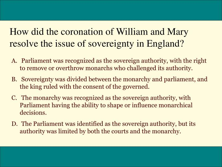 How did the coronation of William and Mary resolve the issue of sovereignty in England?