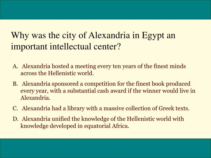 Why was the city of Alexandria in Egypt an important intellectual center?