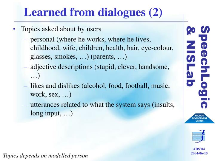 Learned from dialogues (2)