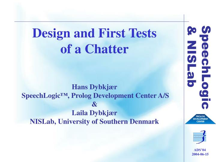Design and First Tests